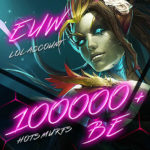 LoL EUW (Europe West) Unverified Account Level 30+ with 100000+ BE